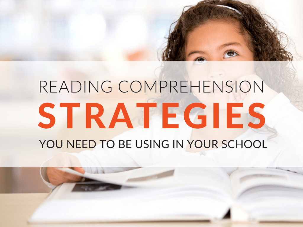 How To Teach Reading Comprehension Strategies In Your