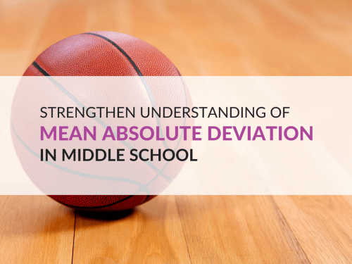 small resolution of Mean Absolute Deviation and the Concept of Variability in Middle School