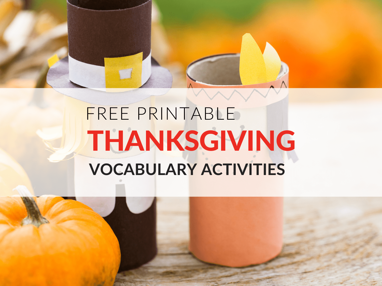 hight resolution of Free Thanksgiving Worksheets That Engage Students in Vocab