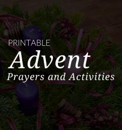 Advent Catholic Prayers \u0026 Advent Activities for Kids [ 768 x 1024 Pixel ]
