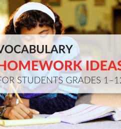 11 Vocabulary Homework Ideas And How To Motivate Students To Do It! [ 768 x 1024 Pixel ]