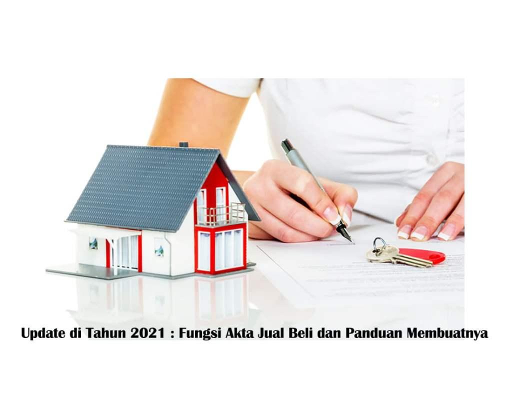 Fungsi akta jual beli - Rumah subsidi GSS I Saeland property Sumedang