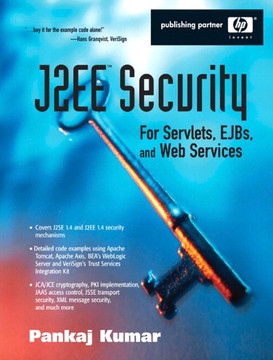 J2EE Security for Servlets EJBs and Web Services