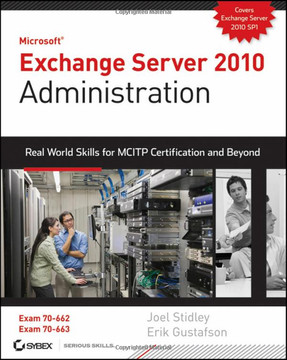 Microsoft Exchange Server 2010 Administration Real World