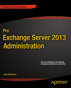 Pro Exchange Server 2013 Administration Book