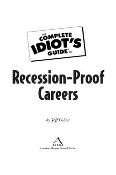 The Complete Idiot's Guide® To Recession-Proof Careers [Book]