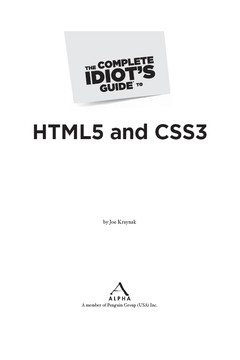 The Complete Idiot's Guide® To HTML5 and CSS3 [Book]