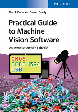 Practical Guide to Machine Vision Software An Introduction with LabVIEW Book