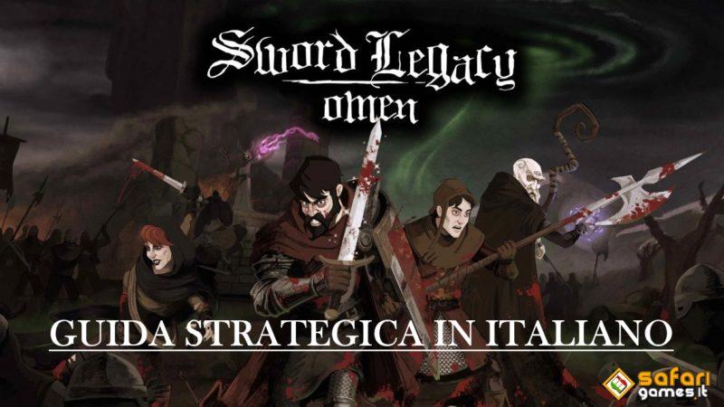 SWORD LEGACY OMEN - GUIDA STRATEGICA IN ITALIANO