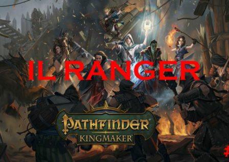 pathfinder: kINGMAKER RANGER