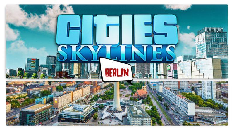 Cities Skylines Berlin