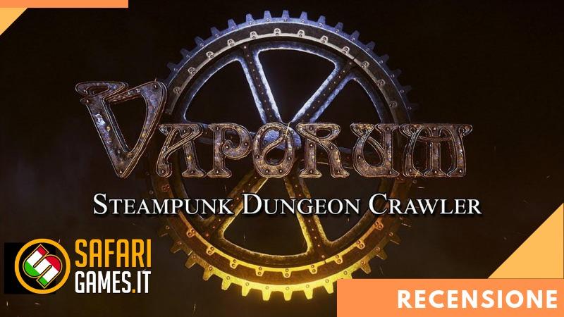 Vaporum - Il Dungeon Crawler arriva su console