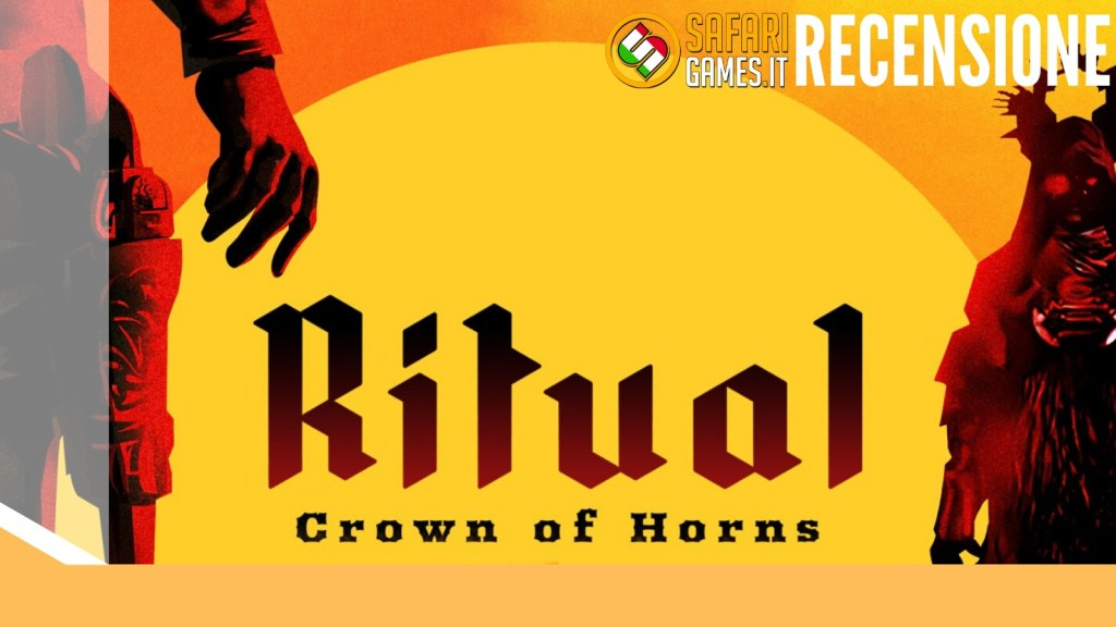 Recensione Ritual: Crown of Horns