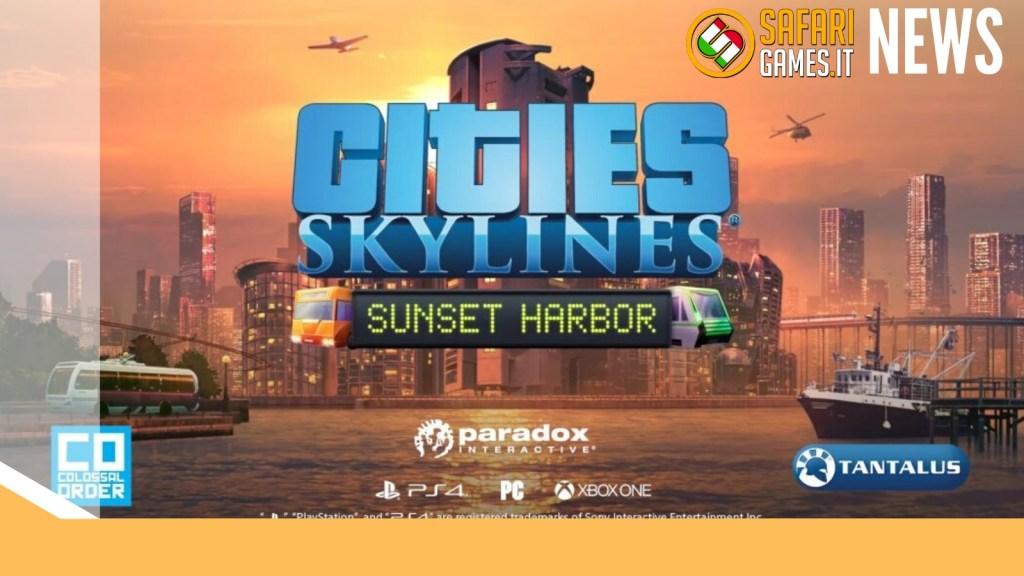 Cities Skylines Sunset Harbor DLC
