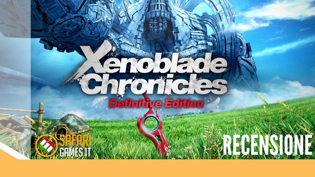 Xenoblade Chronicles Definitive Edition Recensione