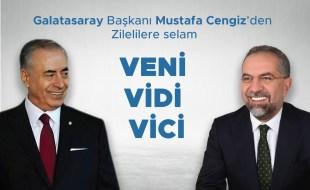 Galatasaray Başkanı Mustafa Cengiz'den Zilelilere selam VENİ VİDİ VİCİ