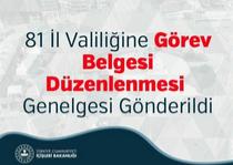 81 İl Valiliğine Görev Belgesi Düzenlenmesi Konulu Genelge Gönderildi