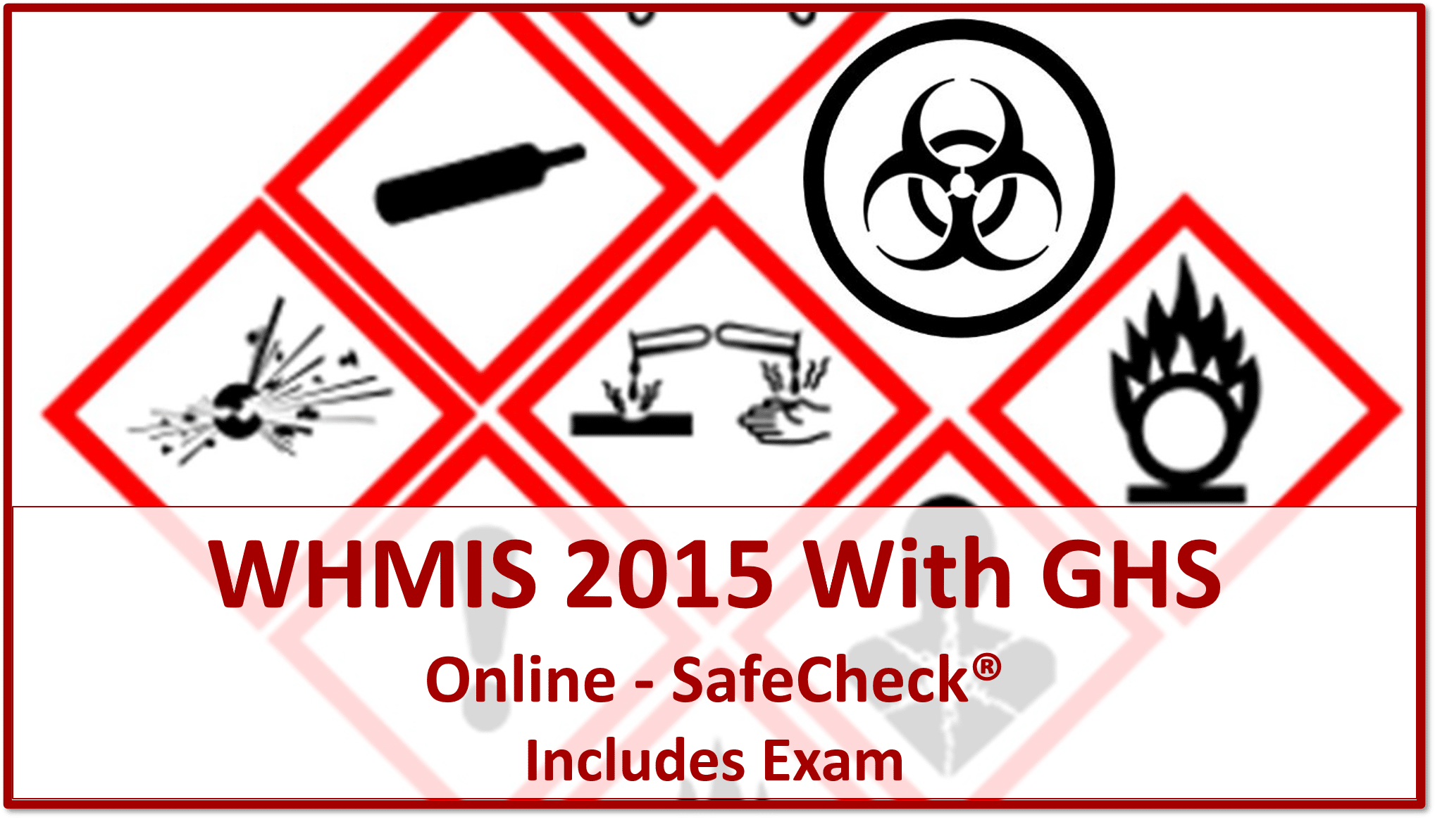 SafeCheck WHMIS 2015 With GHS