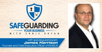 SgYB #008: How to Safeguard Your Business Identity and Prevent Data Breaches with James Harrison, CEO of INVISUS