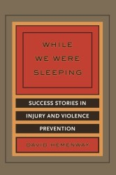New Book a Timely Ode to the Value of Injury Prevention