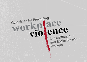 OSHA updates guidance on preventing workplace violence in health care social services  201504