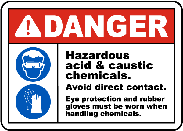 Danger Hazardous Acid Caustic Chemicals Avoid Direct Contact