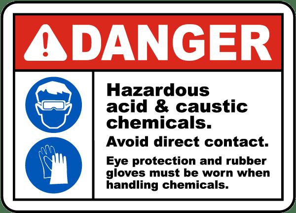 Danger Hazardous Acid Caustic Chemicals Avoid Direct Contact