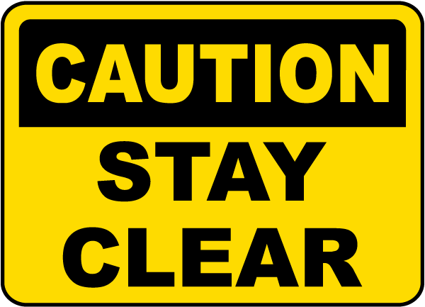 Image result for picture of  a sign that says stay away