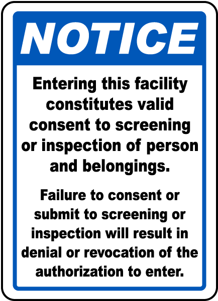 Valid Consent To Screening Sign F7541  by SafetySigncom