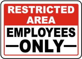 Image result for funny staff or employee signs