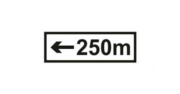 Chapter 8 Supplementary Plate Signs : 250m Direction And