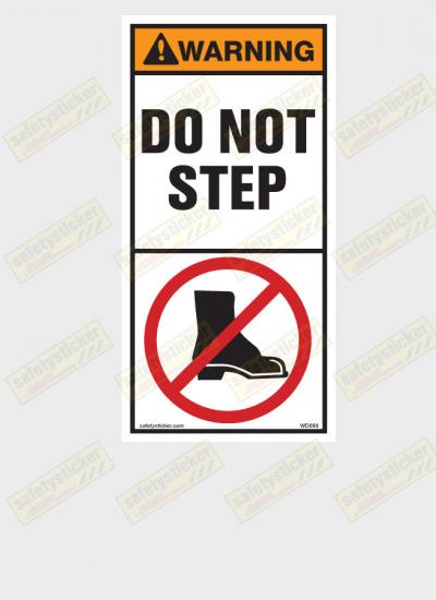 Warning Do Not Step Decal Safety Sticker