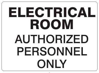 ELECTRICAL ROOM AUTHORIZED PERSONNEL ONLY, Signs