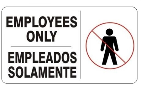 Bilingual EMPLOYEES ONLY, Safety Sign