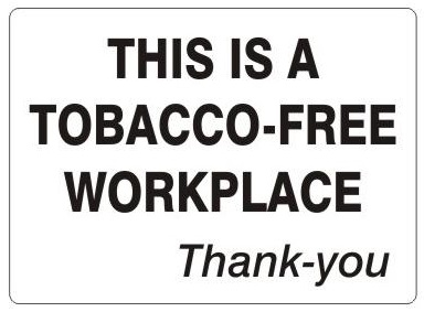 THIS IS A TOBACCO-FREE WORKPLACE, Thank-You Sign