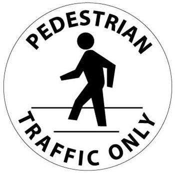 Anti Slip PEDESTRIAN TRAFFIC ONLY, Safety Floor Sign