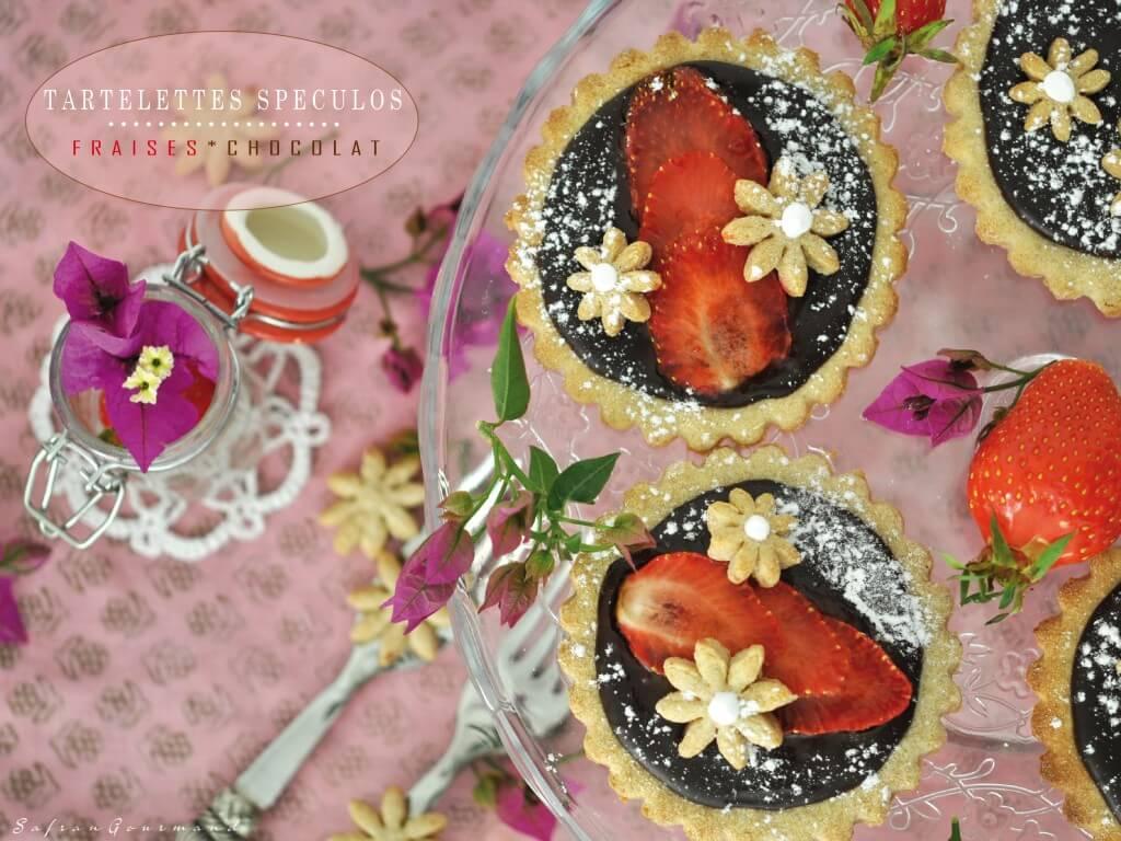Tartelettes spéculos [ Fraises - Chocolat ]