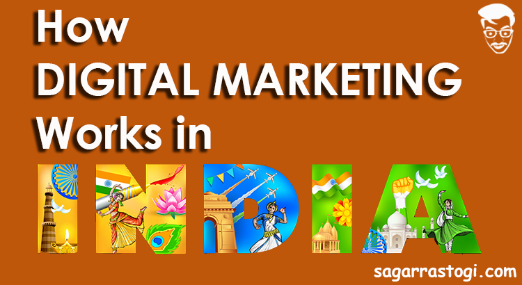 how digital marketing work in india