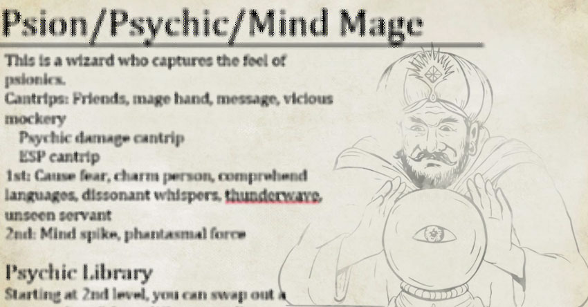 The Psion/Psychic/Mind Mage pt1 – The Mike Mearls Happy Fun