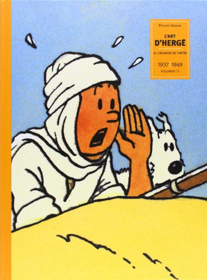 Vol 2 (1937 - 1949) de L'art D'Hergé. El Creador De Tintín L'autor de L'ART DE HERGE. EL CREADOR DE TINTÍN VOL 2, és Philippe Goddin. Traducció de Marta Ibañez Fuentes.