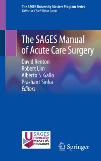 The SAGES Manual of Acute Care Surgery