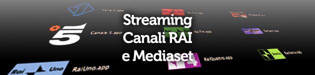 Streaming dei canali rai e mediaset gratis tramite il mac