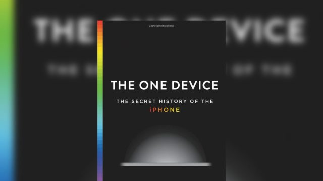 the_one_device_the_secret_history_of_the_iphone