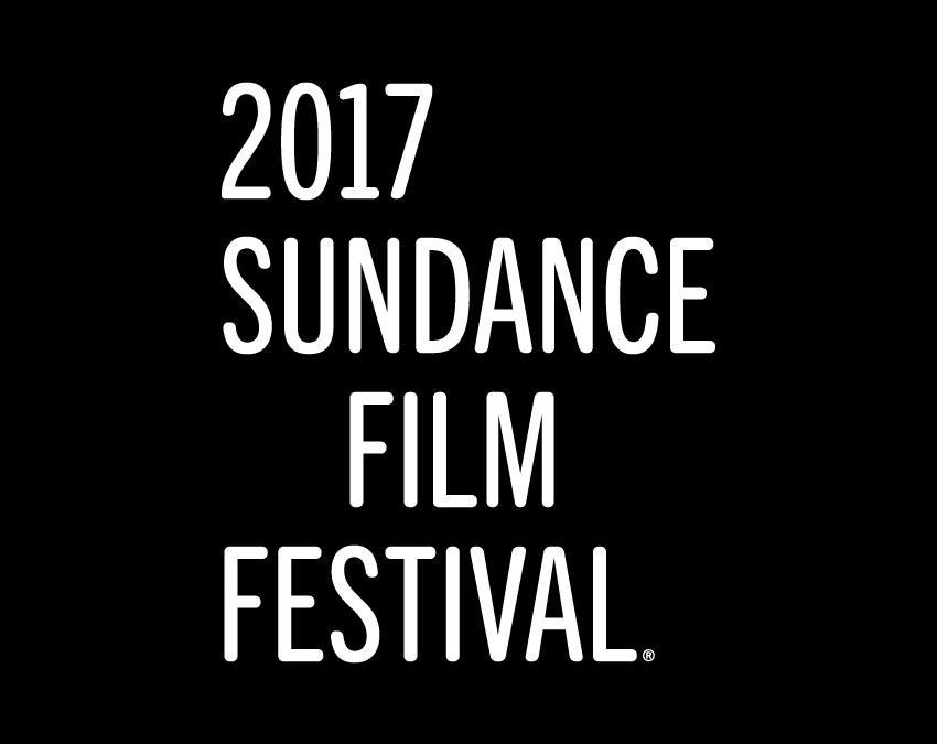 Our SUNDANCE '17 Movie Picks