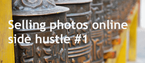 Selling photos online - side hustle #1
