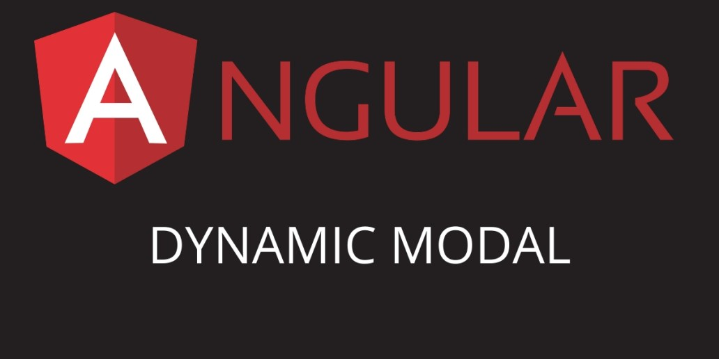 Your Own Angular 8 Dynamic Modal Library