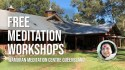 Wamuran Meditation Workshop (60mins north of Brisbane) – Sunday 18th October 2020