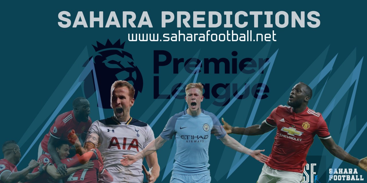 Sahara Predictions and Betting Tips for Game week 27 (EPL) + Extra
