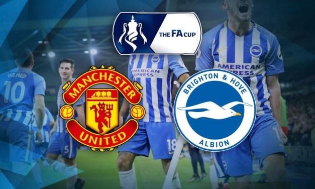 LIVE STREAM : MANCHESTER UNITED VS BRIGHTON (FA CUP)