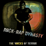 Music Review: The Voices of Terror – 'Rock-Rap Dynasty'